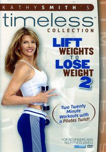Lift Weights To Lose Weight, Vol. 2