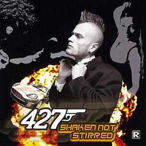 427 Shaken Not Stirred