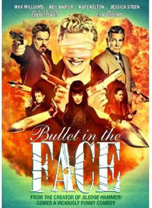Bullet in the Face: Complete Series