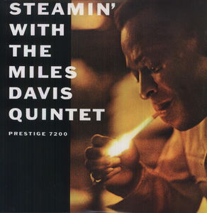 Steamin: With the Miles Davis Quintet