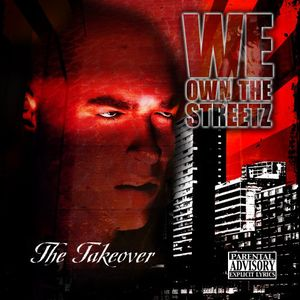 Take Over: We Own the Streetz /  Various [Explicit Content]