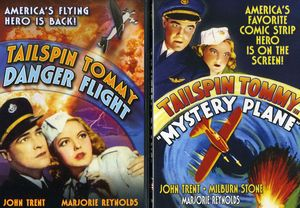 Tailspin Tommy: Danger Flight and Mystery Plane [B&W]