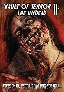 Vault of Terror II: The Undead