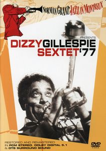 Norman Granz Jazz In Montreux: Dizzy Gillespie Sextext '77
