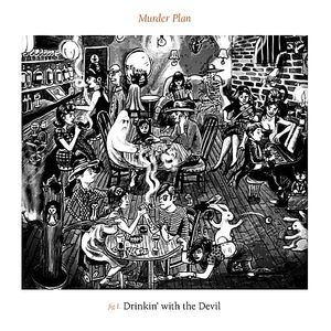 Drinkin' with the Devil