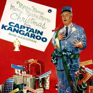 Merry, Merry, Merry Christmas From Captain Kangaroo