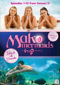 Mako Mermaids - an H2O Adventure Season 1: Island of Secrets