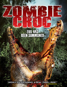 Zombie Croc: Evil Has Been Summoned