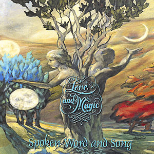 Love & Magic-Spoken Word & Song