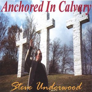 Anchored in Calvary