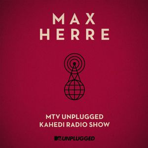 MTV Unplugged Kahedi Radio Show [Import]