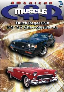 American Musclecar: Buick Regal GNX and 55-57 Chevrolet Bel-Air [Documentary] [TV Show]