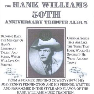 Hank Williams 50th Anniversary Tribute