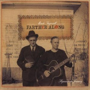 Farther Along (Hymns for the Journey)