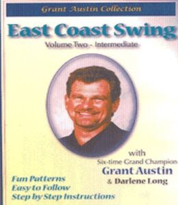 East Coast Swing with Grant Austin Vol Two Interme