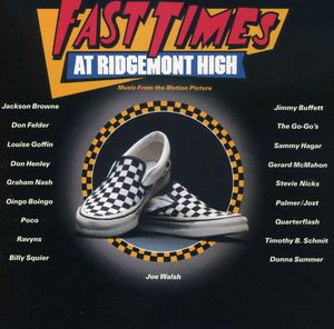 Fast Times at Ridgemont High (Original Soundtrack)