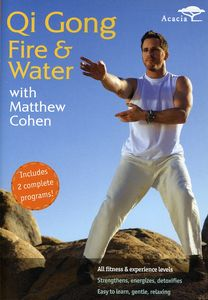 Qi Gong Fire and Water