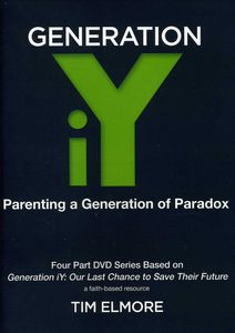 Generation Iy Parenting a Generation of Paradox