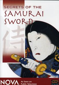 Nova: Secrets of the Samurai Sword