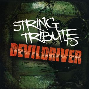 String Tribute to Devildriver /  Various