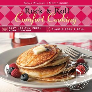 Rock & Roll Comfort Cooking