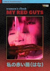 Women's Flesh: My Red Guts