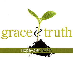 Grace & Truth