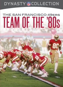 NFL: San Francisco 49Ers - the Team of the 80s