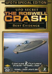 UFO Secret: The Roswell Crash - the Best Evidence