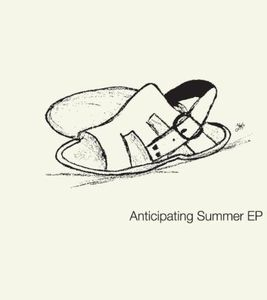 Anticipating Summer EP