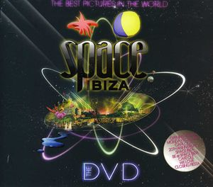 Space Ibiza : The DVD