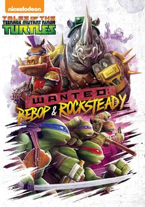 Tales Of The Teenage Mutant Ninja Turtles Wanted: Bebop And Rocksteady