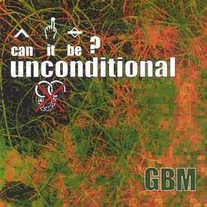 EP/ Single Called Can It Be? Unconditional