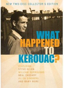 What Happened to Kerouac: Collector's Edition