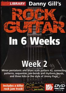 Gill, Danny Rock Guitar in 6 Weeks: Week 2
