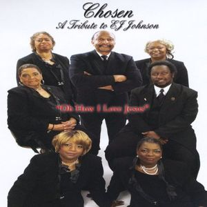 Chosen 'A Tribute to Ej Johnson'