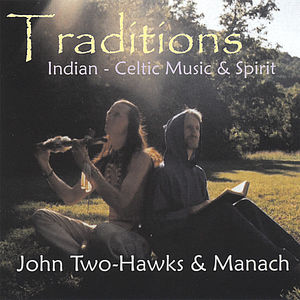 Traditions-Indian & Celtic Music & Spirit