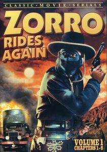 Zorro Rides Again, Vol. 1 [Chapters 1-6]