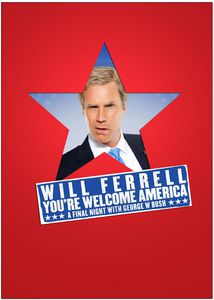 Will Ferrell: You're Welcome America - Final Night