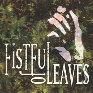 Fistful of Leaves