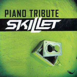 Piano Tribute: Skillet /  Various