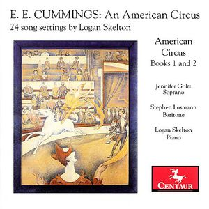 E.E. Cummings: An American Circus - 24 Song