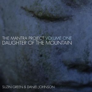 Mantra Project Vol. One: Daughter of the Mount