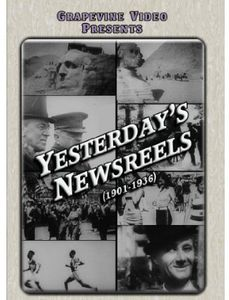 Yesterday's Newsreels