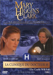 Mary Higgins Clark: La Clinique Du
