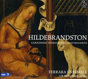 Hildebrandston: 15th Century German Songbooks