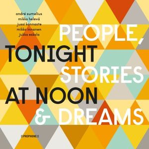 Tonight at Noon - People & Stories & Dreams