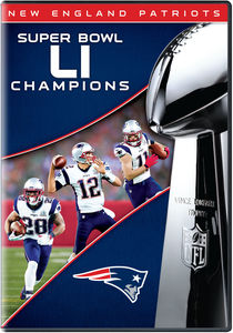 NFL: New England Patriots: Super Bowl LI Champions