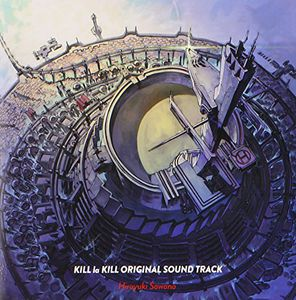 Kill la Kill (Original Soundtrack) [Import]