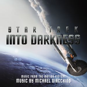 Star Trek Into Darkness (Original Soundtrack)